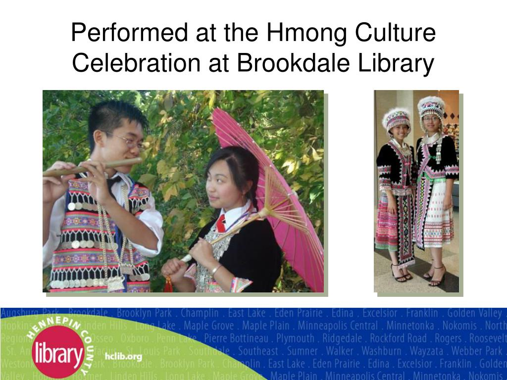 Performed at the Hmong Culture Celebration at Brookdale Library