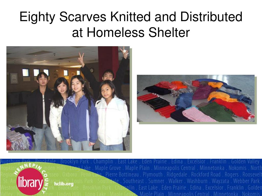 Eighty Scarves Knitted and Distributed at Homeless Shelter