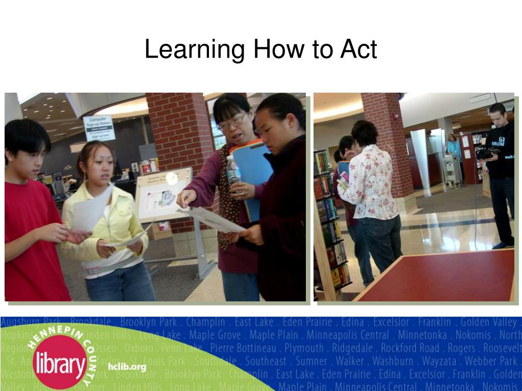 Learning How to Act