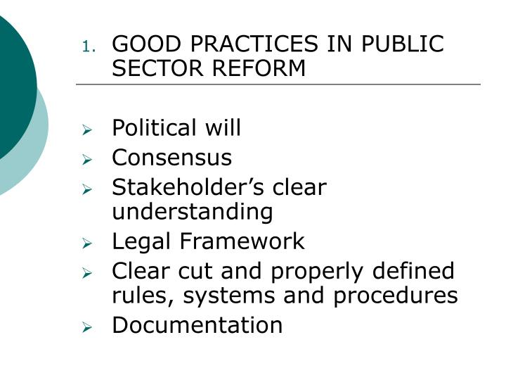GOOD PRACTICES IN PUBLIC SECTOR REFORM