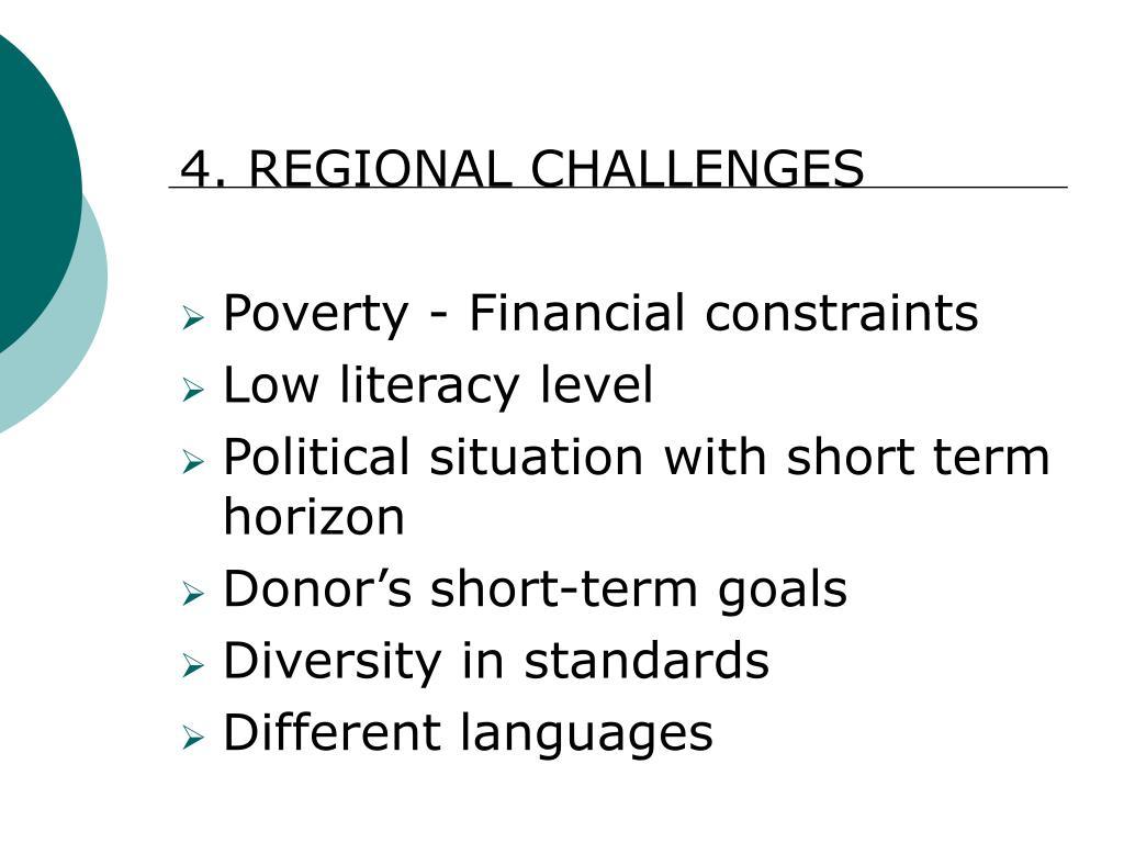 4. REGIONAL CHALLENGES