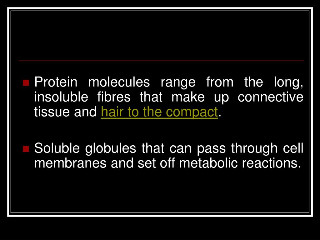 Protein molecules