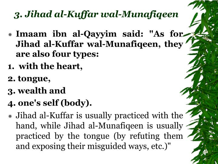"Imaam ibn al-Qayyim said: ""As for Jihad al-Kuffar wal-Munafiqeen, they are also four types:"