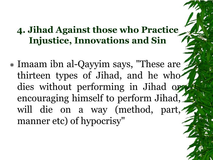 4. Jihad Against those who Practice Injustice, Innovations and Sin