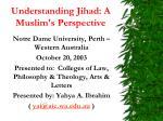 understanding jihad a muslim s perspective