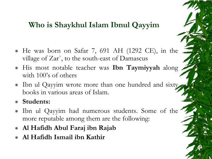 Who is shaykhul islam ibnul qayyim