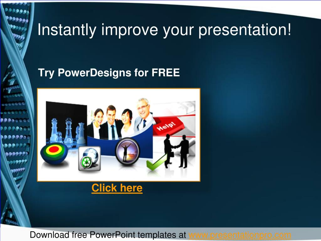 Instantly improve your presentation!