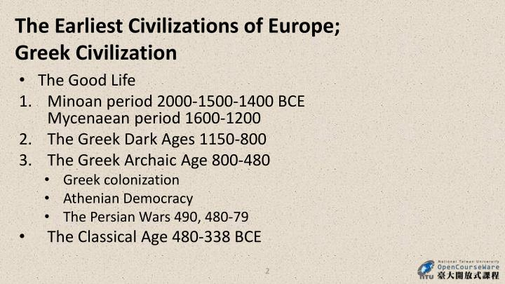 The Earliest Civilizations of Europe;