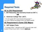 required tests