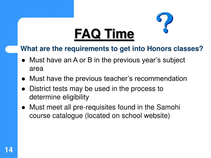 What are the requirements to get into Honors classes?