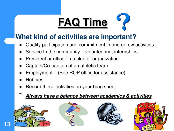 What kind of activities are important?