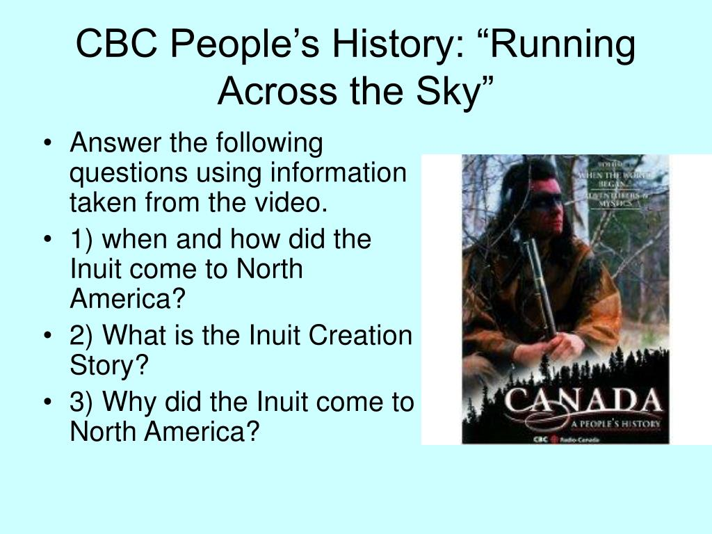 "CBC People's History: ""Running Across the Sky"""