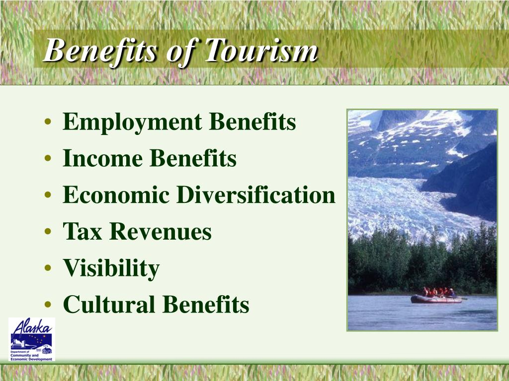 Benefits of Tourism