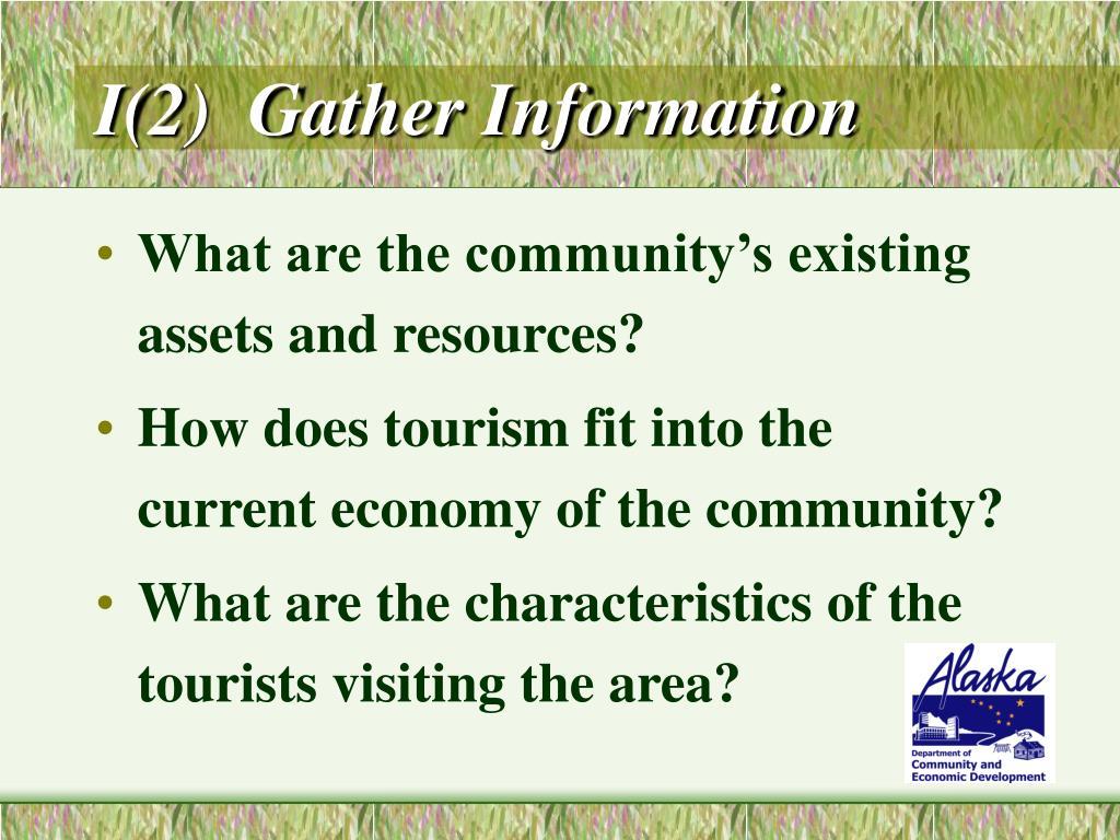 I(2)  Gather Information
