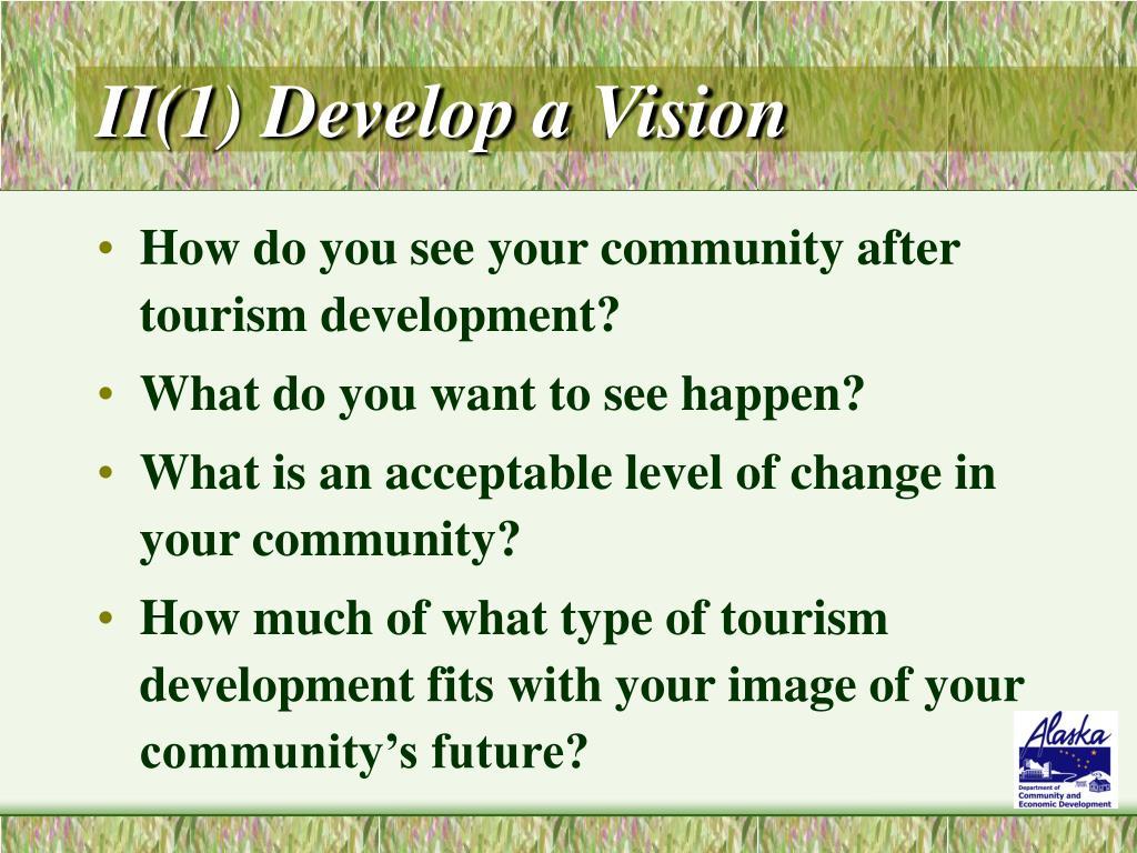 II(1) Develop a Vision