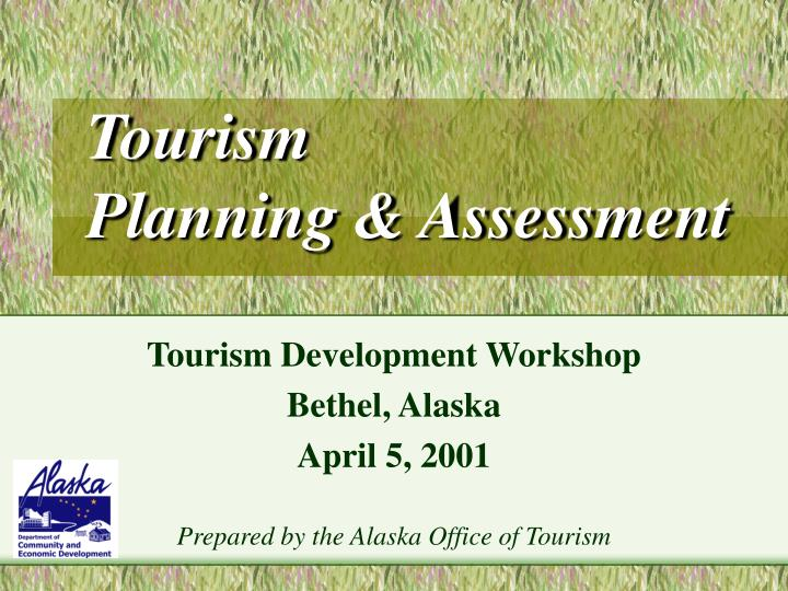Tourism planning assessment