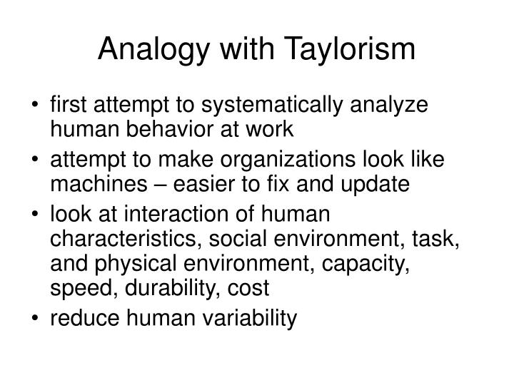 Analogy with Taylorism