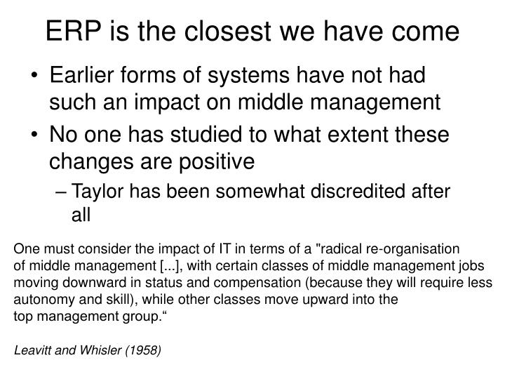ERP is the closest we have come