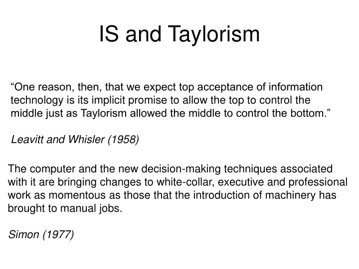 IS and Taylorism
