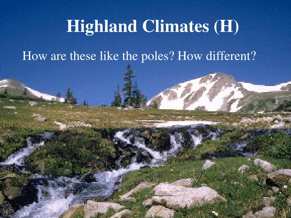 Highland Climates (H)