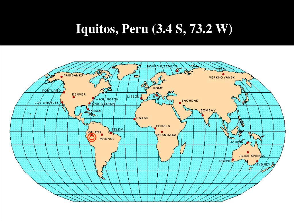 Iquitos, Peru (3.4 S, 73.2 W)