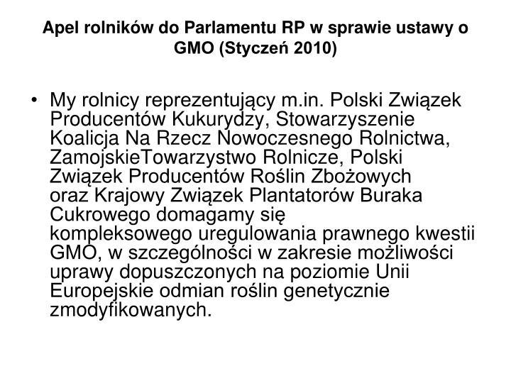 Apel rolników do Parlamentu RP w sprawie ustawy o GMO (Styczeń 2010)