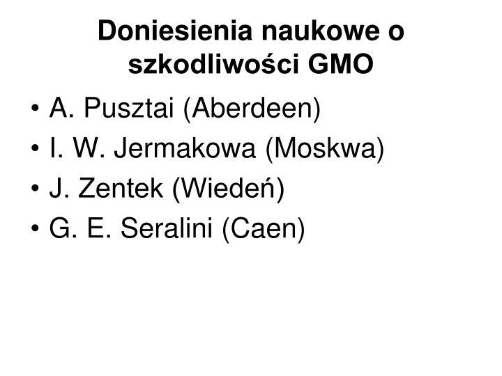 Doniesienia naukowe o szkodliwości GMO