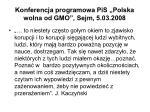 konferencja programowa pis polska wolna od gmo sejm 5 03 2008