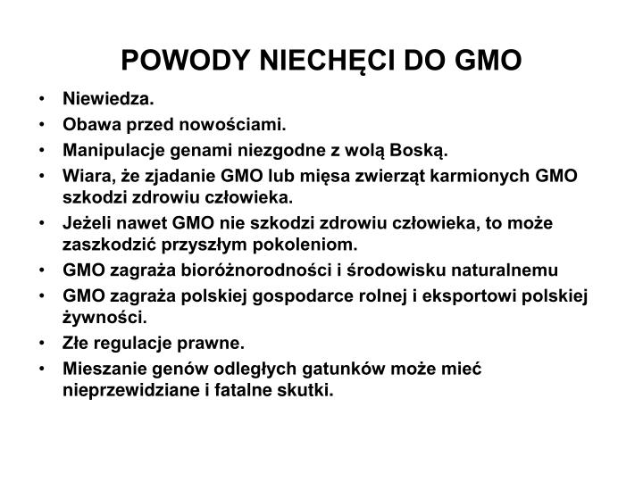 POWODY NIECHĘCI DO GMO