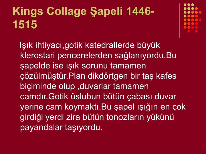 Kings Collage Şapeli 1446-1515