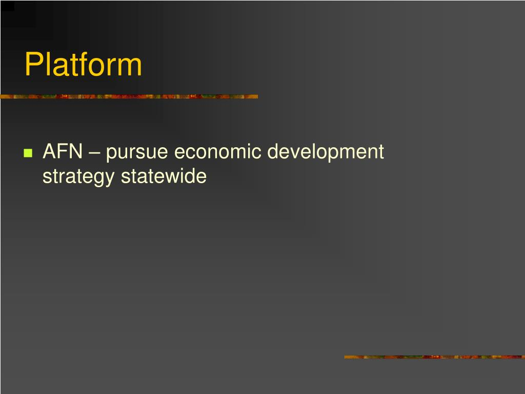 AFN – pursue economic development strategy statewide