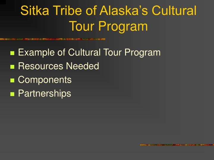 Sitka tribe of alaska s cultural tour program l.jpg