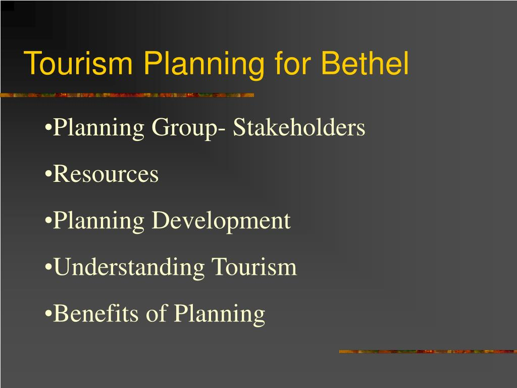 Tourism Planning for Bethel