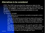 alternatives to be considered3