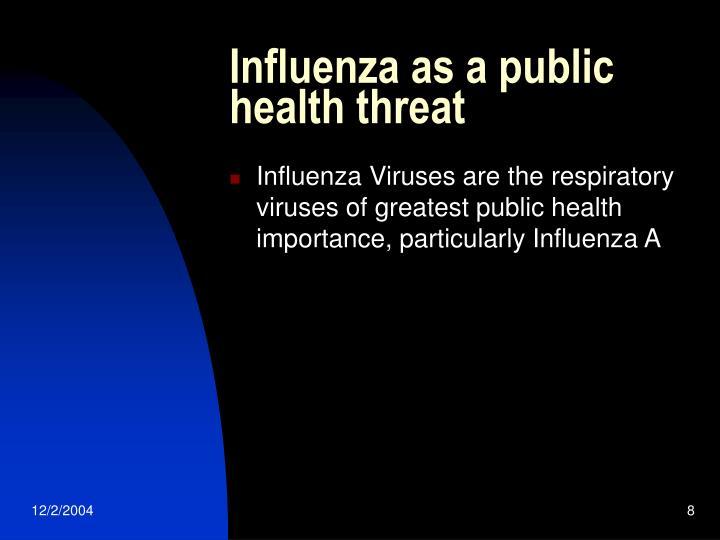 Influenza as a public health threat