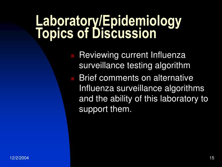 Laboratory/Epidemiology Topics of Discussion