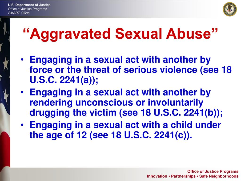 """Aggravated Sexual Abuse"""