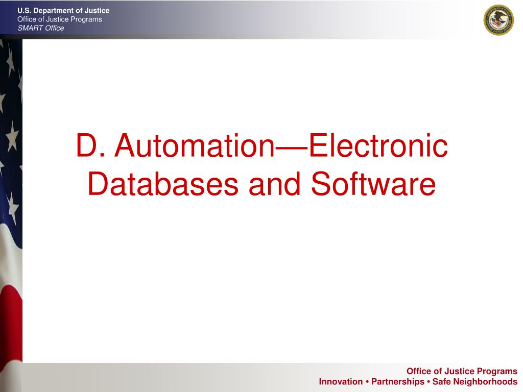 D. Automation—Electronic Databases and Software