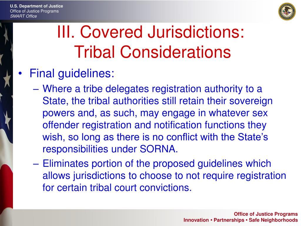 III. Covered Jurisdictions: