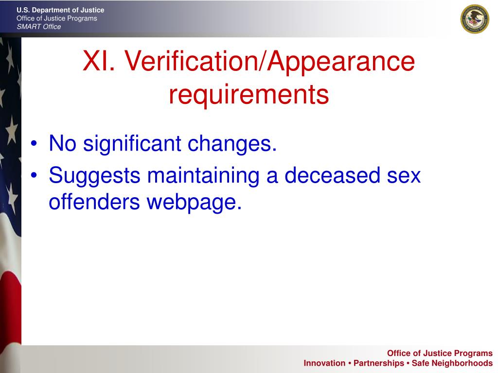 XI. Verification/Appearance requirements