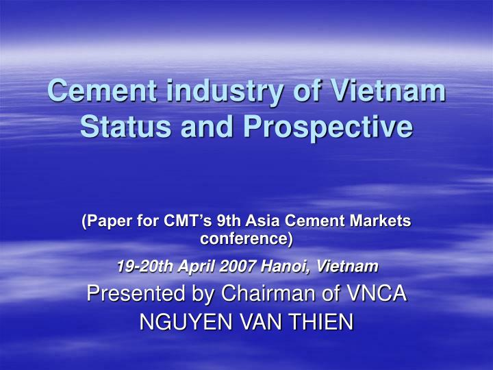 Cement industry of vietnam status and prospective