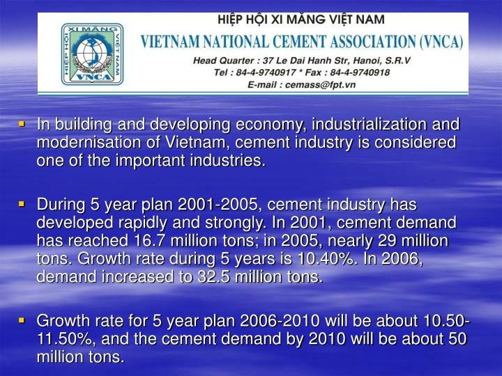 In building and developing economy, industrialization and modernisation of Vietnam, cement industry ...