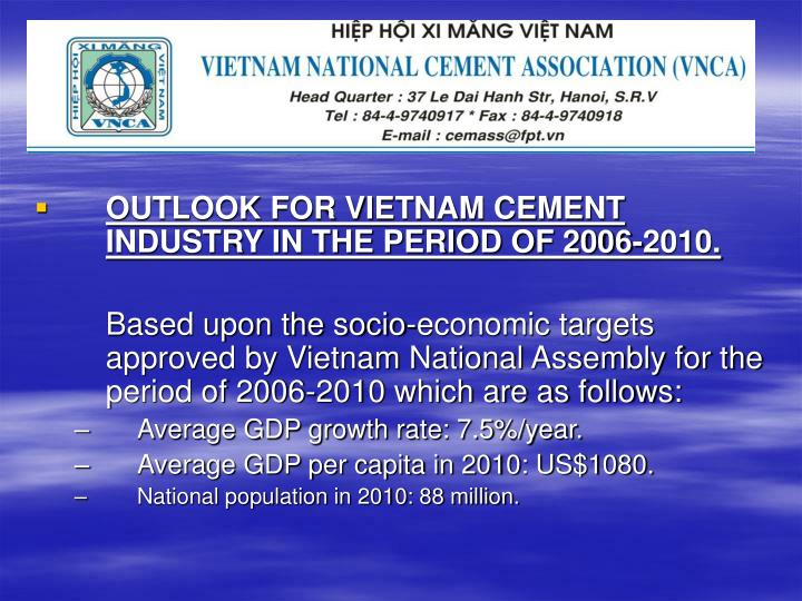 OUTLOOK FOR VIETNAM CEMENT INDUSTRY IN THE PERIOD OF 2006-2010.