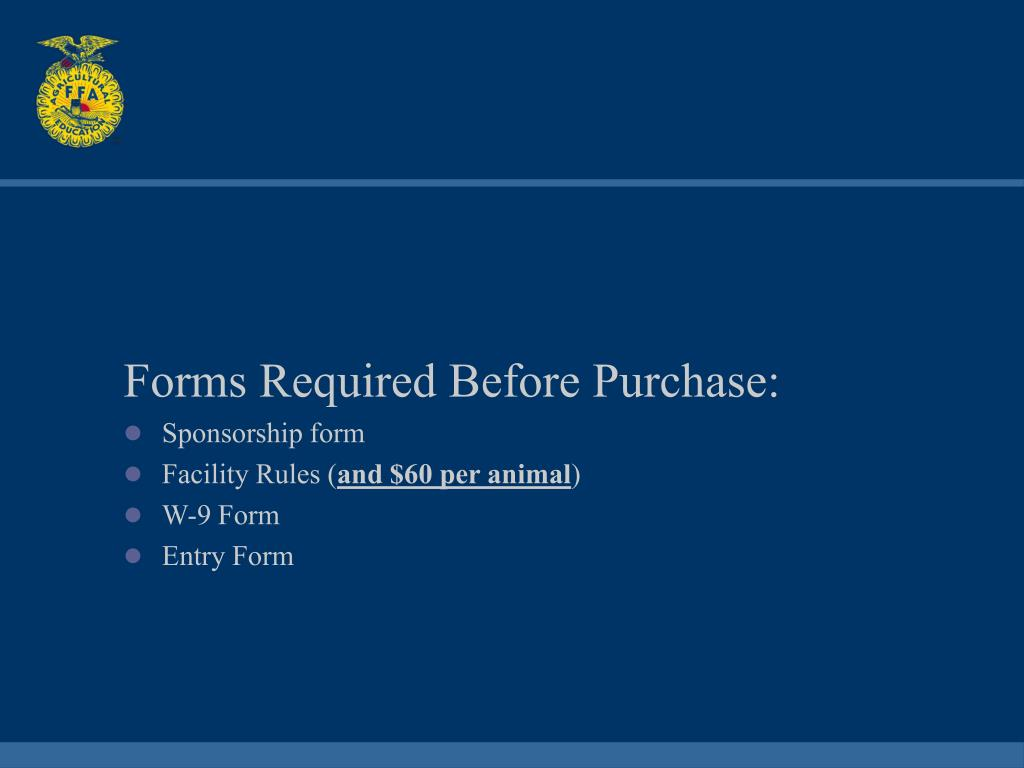 Forms Required Before Purchase: