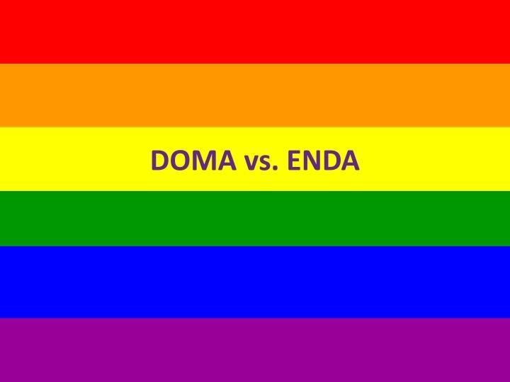 DOMA vs. ENDA