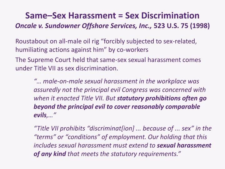 Same–Sex Harassment