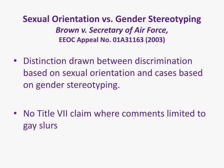 Sexual Orientation vs. Gender Stereotyping