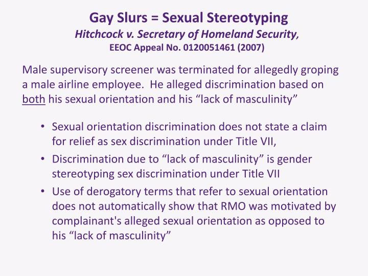 Gay Slurs = Sexual Stereotyping