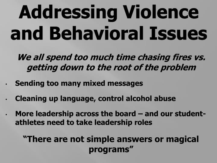 Addressing Violence and Behavioral Issues