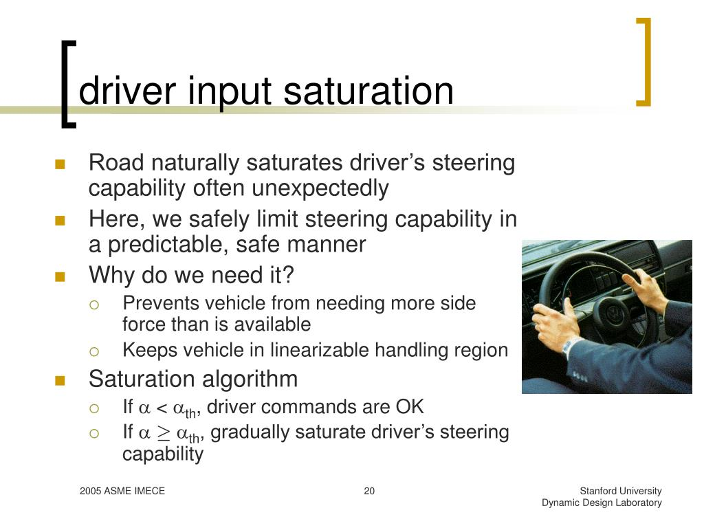 driver input saturation